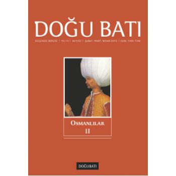 Doğu Batı Sayı 52: Osmanlılar - II