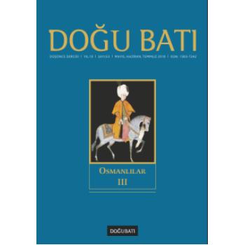 Doğu Batı Sayı 53: Osmanlılar - III