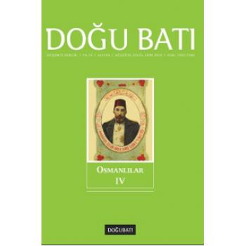 Doğu Batı Sayı 54: Osmanlılar - IV