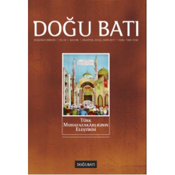 Doğu Batı Sayı 58: Türk Muhafazakârlığının Eleştirisi