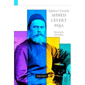 Eğitimci Yönüyle Ahmed Cevdet Paşa