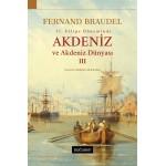 Akdeniz ve Akdeniz Dünyası - III