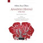 Anadolu Hayali (1918-1921)