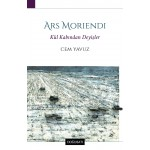 Ars Moriendi: Kül Kabından Deyişler