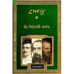 Üç Büyük Usta Balzac, Dickens, Dostoyevski