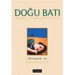 Doğu Batı Sayı 91: Balkanlar - III
