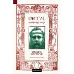 Deccal: Hristiyanlığa Sövgü