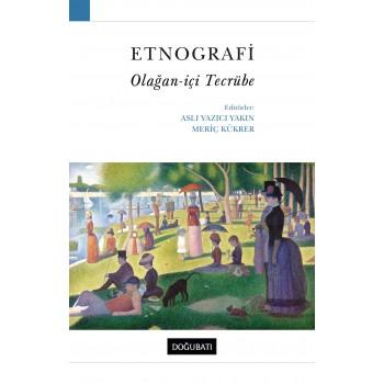 Etnografi: Olağan-içi Tecrübe
