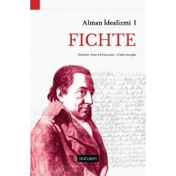 Alman İdealizmi I: Fichte