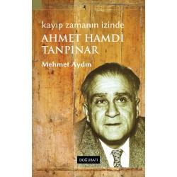 Kayıp Zamanın İzinde: Ahmet Hamdi Tanpınar