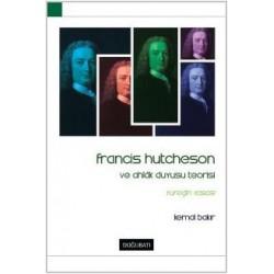 Francis Hutcheson ve Ahlâk Duyusu Teorisi
