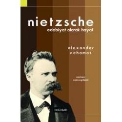Nietzsche - Edebiyat Olarak Hayat