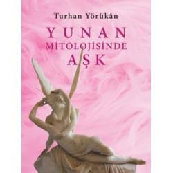 Yunan Mitolojisinde Aşk