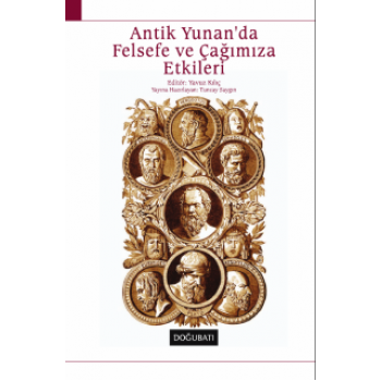 Antik Yunan'da Felsefe ve Çağımıza Etkileri