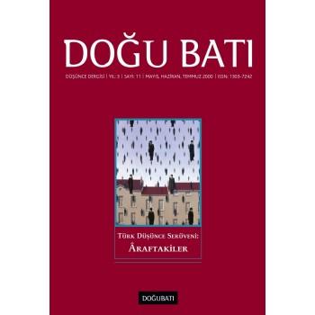Doğu Batı Sayı 11: Türk Düşünce Serüveni: Araftakiler