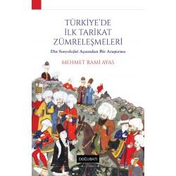 Türkiye'de İlk Tarikat Zümreleşmeleri: Din Sosyolojisi Açısından Bir Araştırma