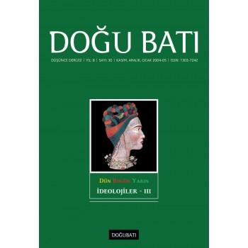 Doğu Batı Sayı 30: İdeolojiler - III