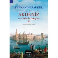 Akdeniz ve Akdeniz Dünyası - II