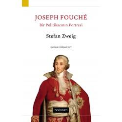 Joseph Fouché: Bir Politikacının Portresi