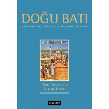 Doğu Batı Sayı 08: Türk Toplumu ve Gelişme Teorisi