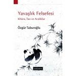 Yavaşlık Felsefesi: Khôra, Tao ve Aralıklar