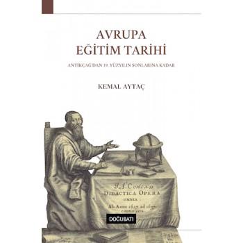 Avrupa Eğitim Tarihi: Antikçağ'dan 19. Yüzyılın Sonlarına Kadar