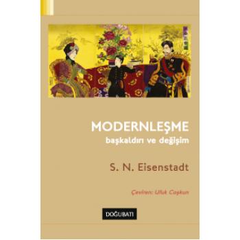 Modernleşme: Başkaldırı ve Değişim